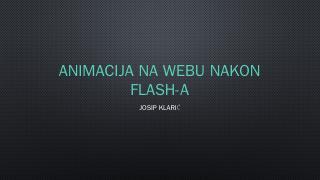 Animacija na webu nakon flash-a