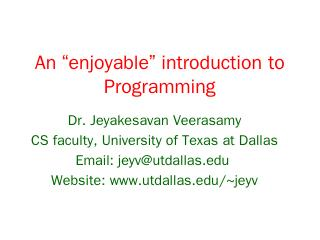 An introduction to Programming - UT Dallas