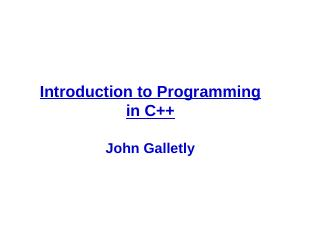 C++ - an Object-Oriented Programming Language...