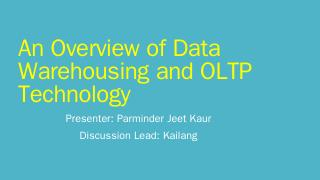 An Overview of Data Warehousing and OLTP Tech...