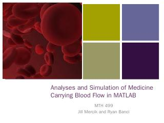 Analyses and Simulation of Medicine Carrying ...