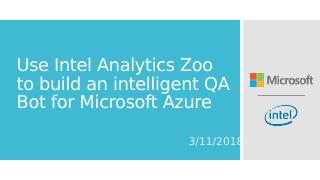 Use Intel Analytics Zoo to Build an intellige...