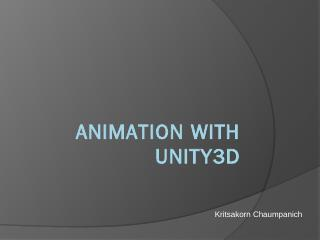 Animation with Unity3D