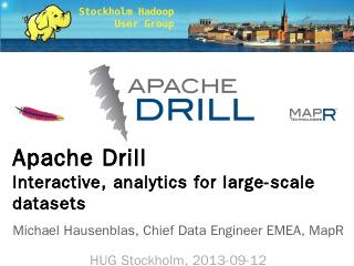 Apache Drill, Hive London 2013-06-28 - Meetup