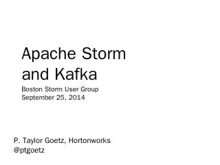 Apache Storm and Kafka - Meetup
