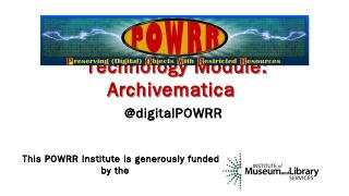 Archivematica - Digital POWRR Project