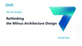 Milvus 系统设计理念的再次思考