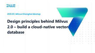 Milvus 2.0 背后的设计原理-云原...