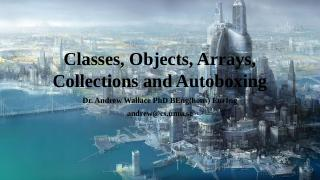Arrays, Collections and Autoboxing
