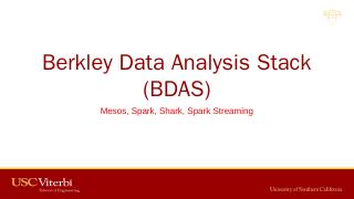 Berkley Data Analysis Stack (BDAS)