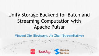 Unify Storage Backend for Batch and Streaming...