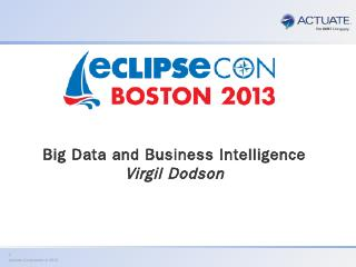 BigData_and_BusinessIntelligence_EclipseCon20...