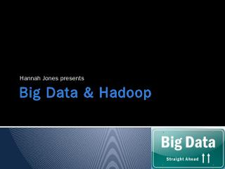 Big Data & Hadoop