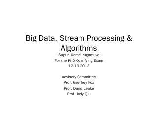 Big Data, Stream Processing & Algorithms