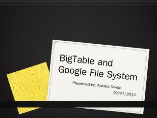 BigTable and Google File System - Villanova C...
