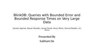 blinkdb:对超大数据的有界错误和有限...