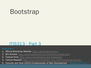 Bootstrap CSS jQuery Bootstrap JavaScript