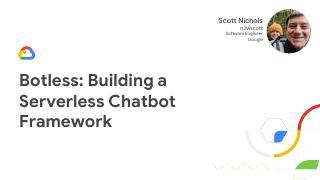 Botless:无服务器 Chatbot 框架