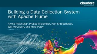 Building a Large-scale Data Collection System...