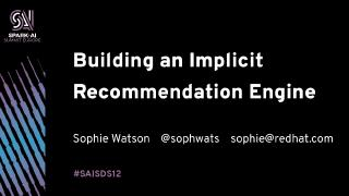 building an implicit recommendation engine wi...