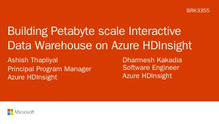 Building Petabyte scale Interactive Data ware...