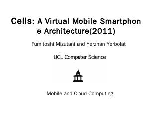 Cells: A Virtual Mobile Smartphone Architectu...