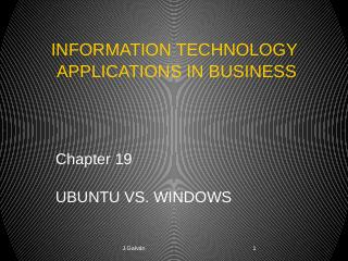 Chapter 19 UBUNTU VS. WINDOWS 1 INFORMATION ...