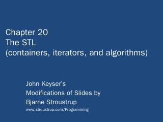 Chapter 20 The STL (containers, iterators, an...