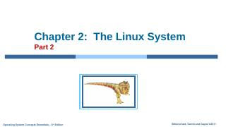 Chapter 2: The Linux System Part 2