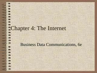 Chapter 5 : The Internet: Addressing & Servic...