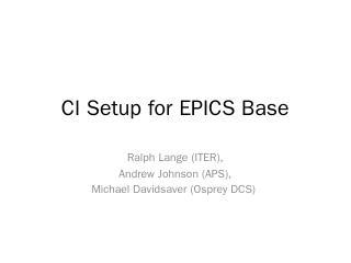 CI Setup for EPICS Base.pptx