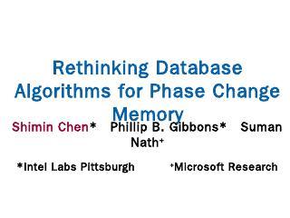 Rethinking Database Algorithms for Phase Chan...