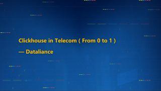 ClickHouse in Telecom