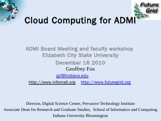 Cloud Computing for ADMI