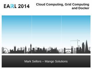 Cloud Computing, Grid Computing and Docker - ...