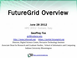 Cloud Data mining and FutureGrid - Digital Sc...