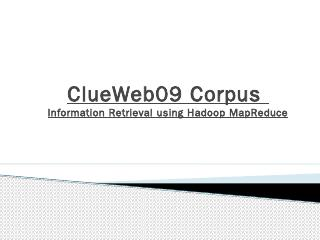 ClueWeb09 Corpus Information Retrieval using ...