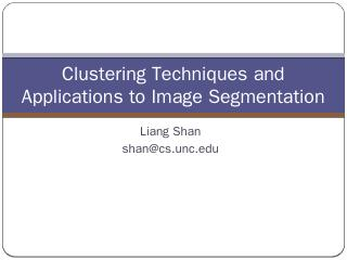 Clustering Techniques and Applications - UNC ...