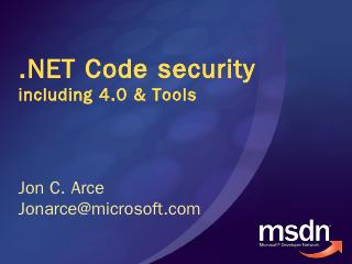 Code Access Security (CAS) is the .NET Common...