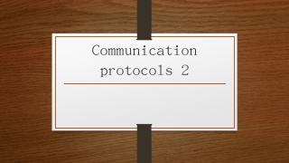 Communication protocols 2 - BionicTeachers