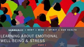 Community, Body, Mind, Spirit = Our Health - ...
