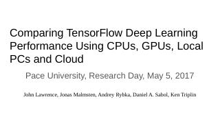 Comparing TensorFlow Deep Learning Performanc...