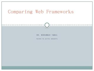 Comparing Web Frameworks - Official Site of M...