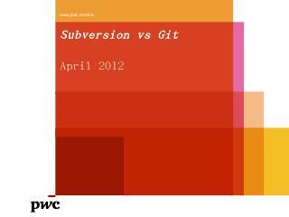 Comparison: Subversion vs Git