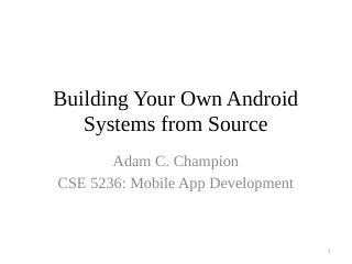 Compiling Android Systems from Source