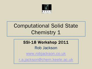 Computational Solid State Chemistry 1 - Rob J...