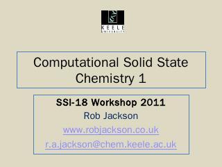 Computational Solid State Chemistry 1 - Rob J...