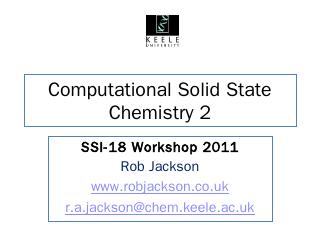 Computational Solid State Chemistry 2 - Rob J...