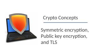 07computer and network security--Crypto Concepts