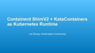 张磊-Containerd ShimV2 ...